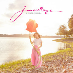 Innocent Age - Chihara Minori