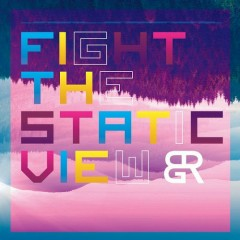 Fight The Static View - Braggarts