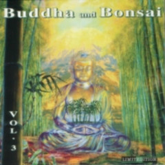 Buddha And Bonsai Vol.3