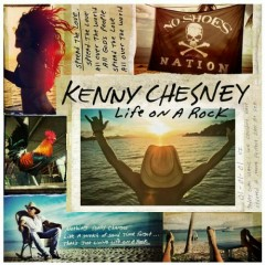 Life On A Rock - Kenny Chesney