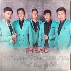 Tình Hữu Nghị Campuchia Việt Lào Samaki - FM