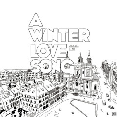 A Winter Love Song - Crucial Star