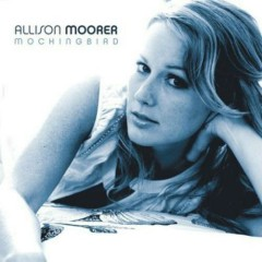 Mockingbird - Allison Moorer