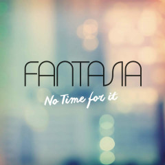 No Time For It (Single)