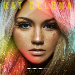 Loading (Japan Deluxe Edition) - Kat Deluna
