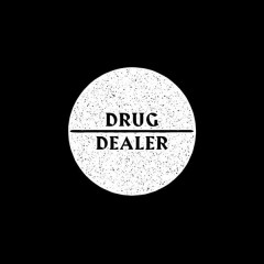 Drug Dealer (Single)