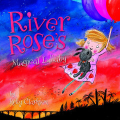 River Rose's Magical Lullaby (Single)