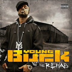 The Rehab - Young Buck