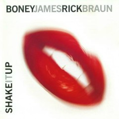Shake It Up - Boney James