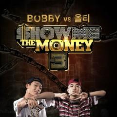 SHOW ME THE MONEY 3 (BOBBY vs Olltii) -                                                                   Bobby,                                                                  Olltii