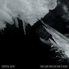 Crystal Deth - EP