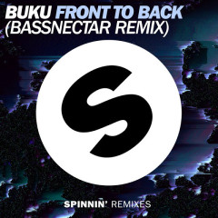 Front To Back (Bassnectar Remix) (Single)