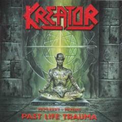 Past Life Trauma (1985–1992) - Kreator