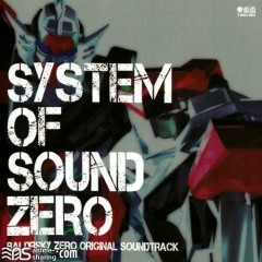 BALDRSKY ZERO Original Soundtrack - System of Sound Zero