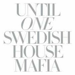 Until One - Swedish House Mafia