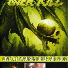 Live At Wacken Open Air - Overkill