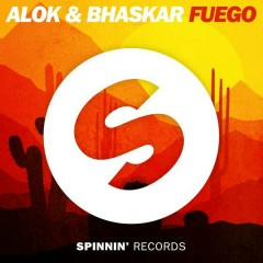 Fuego (Single) - Alok, Bhaskar