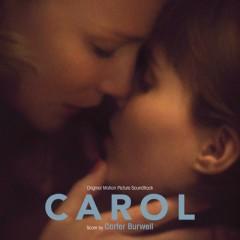 Carol OST - Carter Burwell