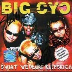 Świat według Kiepskich (CD1) - Big Cyc