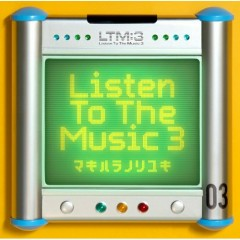 Listen To The Music 3 (CD1)