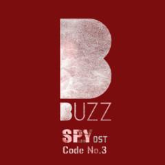 Spy OST Code No.3 - Buzz