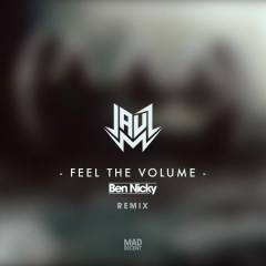 Feel The Volume (Ben Nicky Remix) - JAUZ