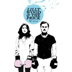 The Fight - Lilly Wood And The Prick