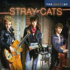 10 Best of Stray Cats - Stray Cats
