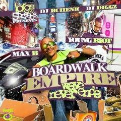 Boardwalk Empire (CD2) - Max B,Young Riot
