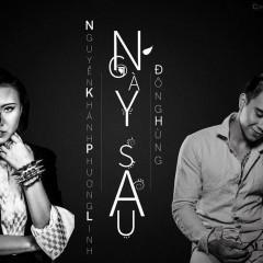 Ngày Sau (Single) - Đông Hùng,Nguyễn Khánh Phương Linh
