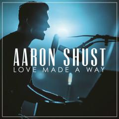 Love Made A Way (Live)