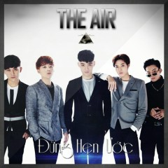 Đừng Hẹn Ước (Single) - The Air