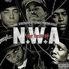 The Best Of N.W.A - The Strength Of Street Knowledge
