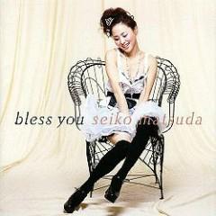Bless You - Seiko Matsuda