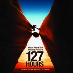 127 Hours OST  - A. R. Rahman,Various Artists