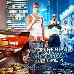 Too Real 4 The Streets 4 (CD1)