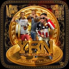 Young Rich Niggas (CD2) - Migos