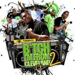 B*tch I'm From Cleveland, Vol. 2 (CD2)