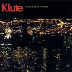 Lie, Cheat & Steal (CD2) - Klute