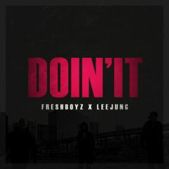 DOIN' IT - Fresh Boyz,Lee Jung