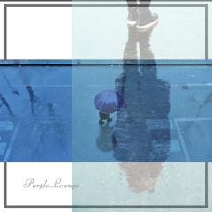 Purple Lounge (Single)