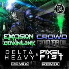 Crowd Control (Remixes) - Excision