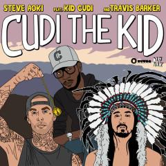 Cudi The Kid (Remixes) - EP - Steve Aoki,Kid Cudi,Travis Barker