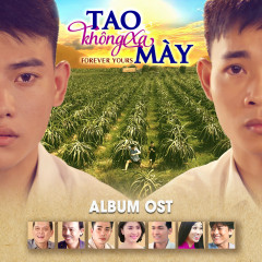 Tao Không Xa Mày OST