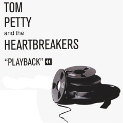 Playback - Through The Cracks (CD6) - Tom Petty