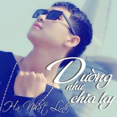 Dường Như Chia Tay - Hà Nhật Linh