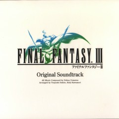 Final Fantasy III  OST DS Remastered (part 3)