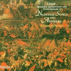 Liszt Complete Music For Solo Piano Vol.27 - National Songs And Anthems