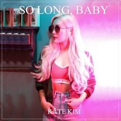 So Long, Baby (Single)