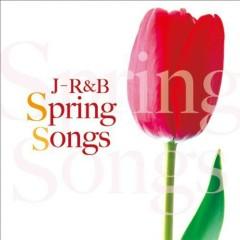 J-R&B -Spring Songs-
